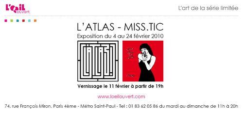 Invitation Miss.Tic, L'Atlas