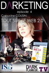 Le-Web-2.0-dans-Darketing-N-4-avec-Capucine-Cousin_smallepisodethumbnail