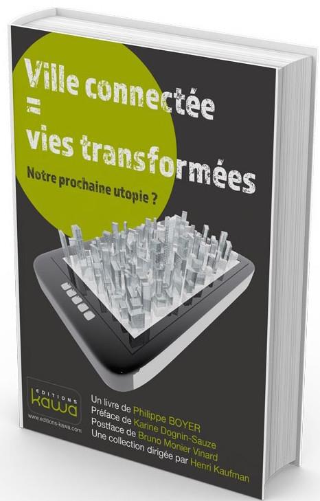 Ville-connectee-vies-transformees-notre-prochaine-utopie-