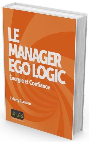 Le-manager-ego-logic-energie-et-confiance