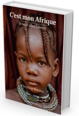Cest-mon-afrique-et-vous-allez-ladorer